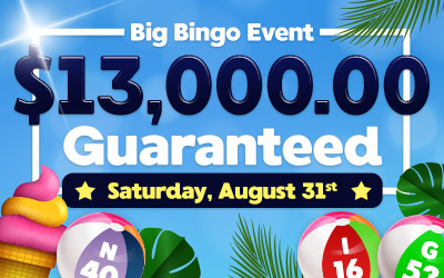 Big Bingo Event $13,000.00 Guaranteed
